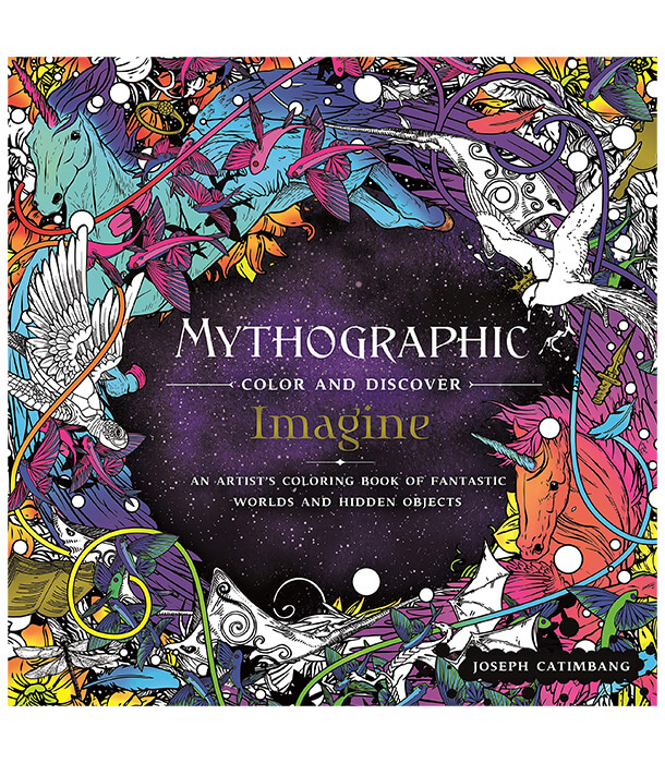 Раскраска Mythographic Color and Discover: Imagine от Joseph Catimbang (изд. Castle Point Books США)
