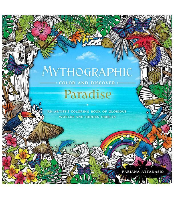 Раскраска Mythographic Color & Discover: Paradise от Fabiana Attanasio (изд. Castle Point Books США)