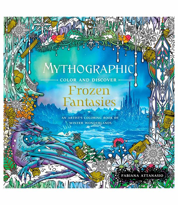Раскраска Mythographic Color and Discover: Frozen Fantasies от Fabiana Attanasio (изд. Castle Point Books США)