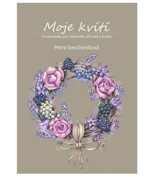 Раскраска Moje kvítí от Petra Gescheidtová (изд. автора Чехия)