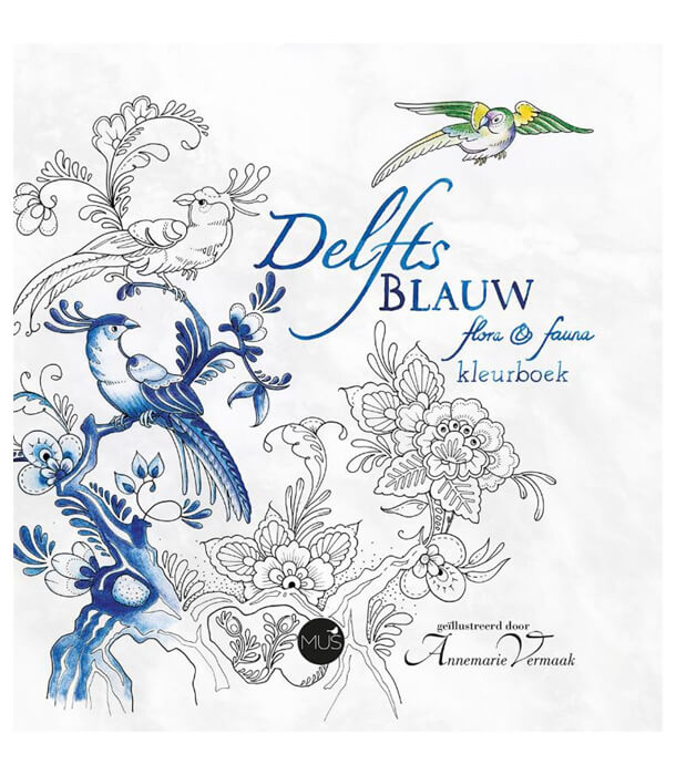 Раскраска Delfts Blauw flora & fauna от Annemarie Vermaak (изд. BBNC Uitgevers Нидерланды)