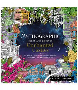 Раскраска Mythographic Color and Discover: Enchanted Castles от Fabiana Attanasio (изд. Castle Point Books США)